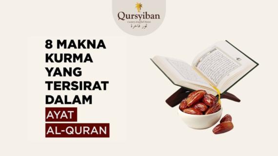 8 Makna Kurma Yang Tersirat Dalam Al Qur'an (1)