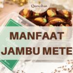 Manfaat Jambu mete, dari buah hingga akar