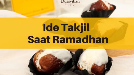 8 Rekomendasi Ide Takjil Untuk Dibagikan Saat Ramadhan